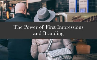 The Power of First Impressions and Branding