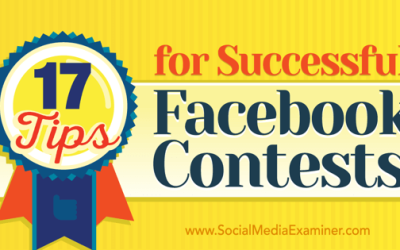 How To Run A Successful Facebook Contest (17 Tips)