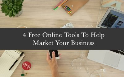 4 Free Online Tools To Help Market Your Business